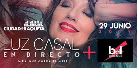 Luz Casal + Billete de Ida entradas