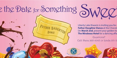 Liberty Lake Kiwanis Father Daughter Dance  2019 -Discount Tickets available NOW!