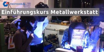 Einführung Metallwerkstatt
