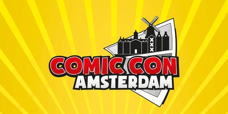 Comic Con Amsterdam 2019 tickets
