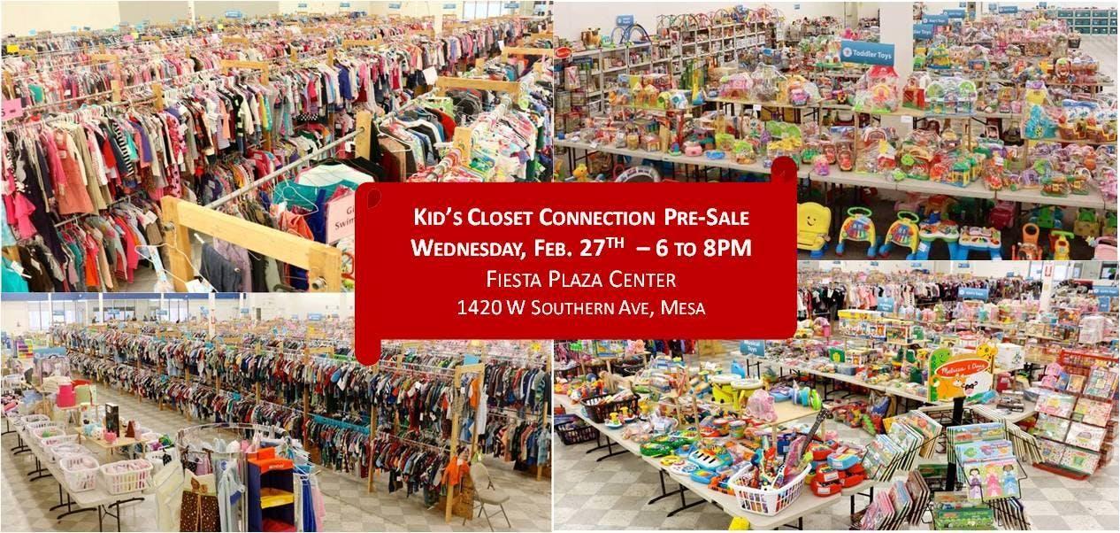 Kid's Closet - Mesa - 6pm Pre-sale - Feb. 27