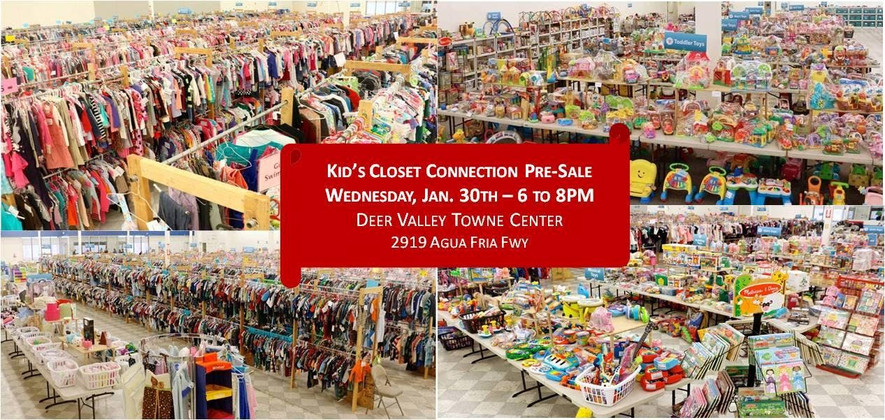 Kid's Closet - North Phoenix - 6pm Pre-sale - Jan. 30
