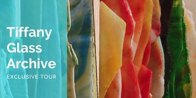 Tiffany Glass Archive: Exclusive Tour