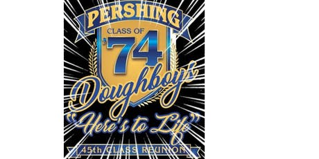 "Pershing High Class of 74 present ""Here's to Life"" tickets"