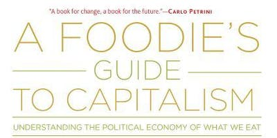 Capitalism and our Food System: A Community Dialogue