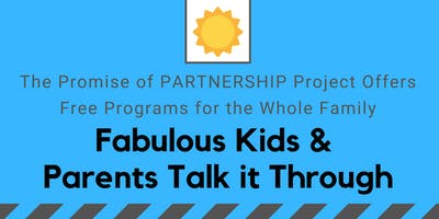 Fabulous Kids & Parents Talk it Through