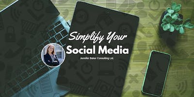 Simplifying Your Social Media: A Hands-On Workshop for Businesses
