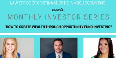 HOW TO CREATE WEALTH THROUGH OPPORTUNITY FUND INVESTING