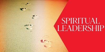 Spiritual Leadership - 6 Week Course - BRICKELL