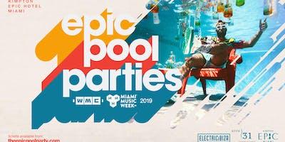 Epic Pool Parties WMC 2019