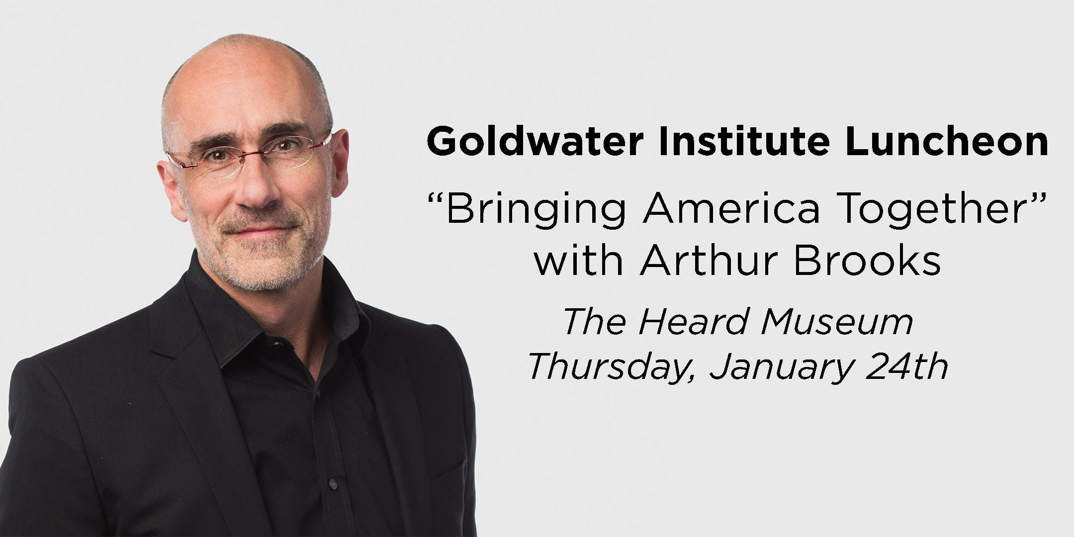 Join Us For a Lunch With Arthur Brooks!