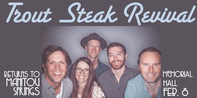 Trout Steak Revival with Tenderfoot Bluegrass