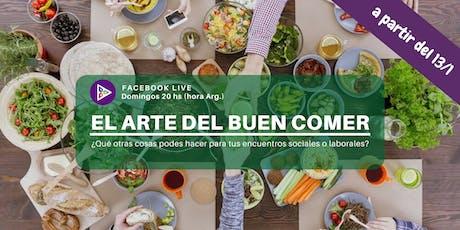 Programa semanal de el #ArtedelBuenComer  entradas