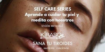 Self care series: ENERO