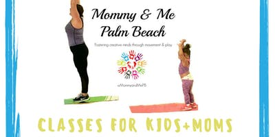 Mommy And Me Palm Beach Classes (Jan - March)