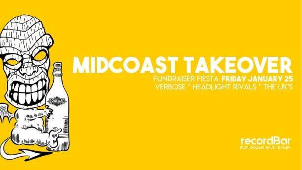 MIDCOAST TAKEOVER FUNDRAISER FIESTA - Verbose, Headlight Rivals, The UK's