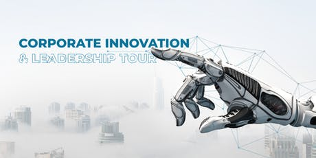 Corporate Innovation & Leadership One-Day Tour tickets