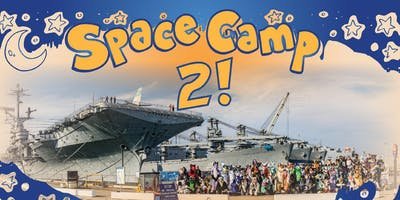 Space Camp Party 2019: on the USS Hornet Aircraft Carrier!