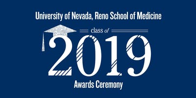 UNR Med 2019 Awards Ceremony