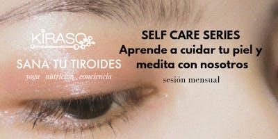 Self care series: MARZO
