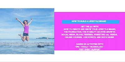 How to Build a Lifestyle Brand: Hands On Workshop