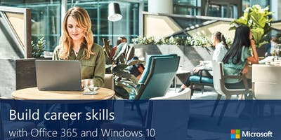 Build career skills with Office 365 and Windows 10