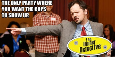 The Dinner Detective Interactive Murder Mystery Show | El Paso, TX