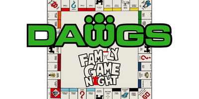 DAWGS Family Game Night