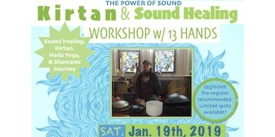 Kirtan & Sound Healing Workshop w/ 13 HANDS