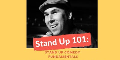 Stand-Up 101: Stand Up Comedy Fundamentals