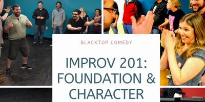 Improv 201: Foundation and Character
