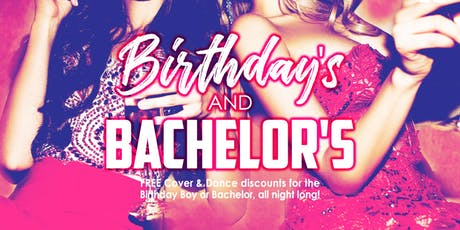 Birthdays & Bachelors tickets