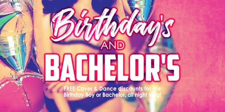 Birthdays & Bachelors tickets