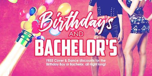 Birthdays & Bachelors