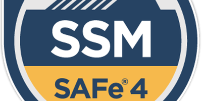 SAFe®  Scaled Agile Scrum Master (SSM) 4.6