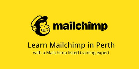 Learn Mailchimp in Perth tickets