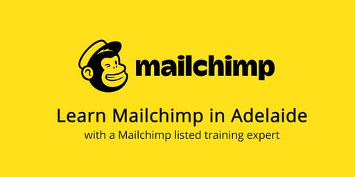 Learn Mailchimp in Adelaide