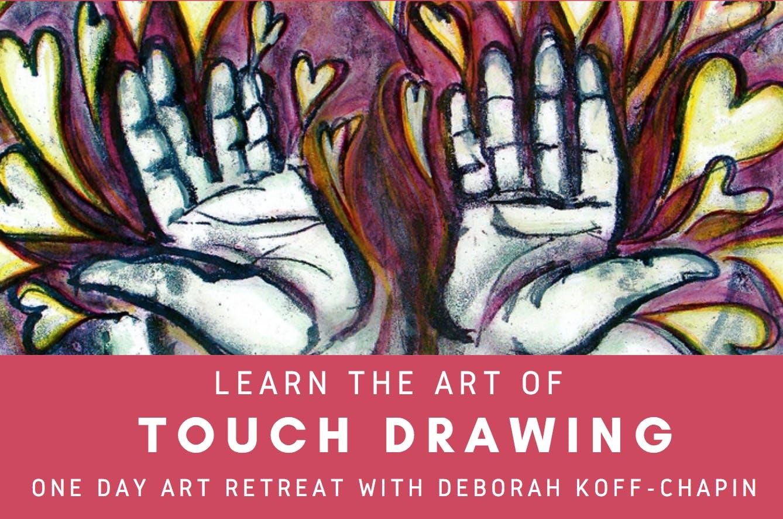 Touch Drawing with Deborah Koff-Chapin