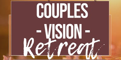 2019 Couples Vision Retreat