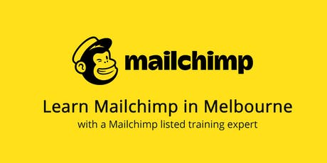 Learn Mailchimp in Melbourne tickets