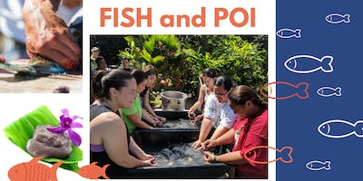 Fish and Poi