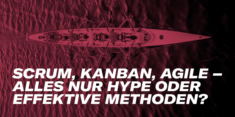 Meetup #10: Scrum, Kanban, Agile – alles nur