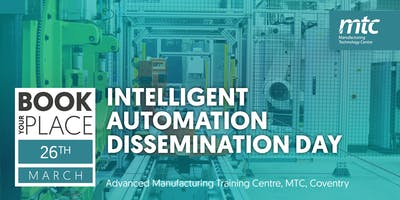 Intelligent Automation Dissemination Day