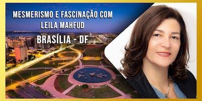 Mesmerismo e Fascinação com Leila Mahfud - Módulo 1 - Brasília