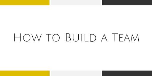 How to Build a Team - Falls Church
