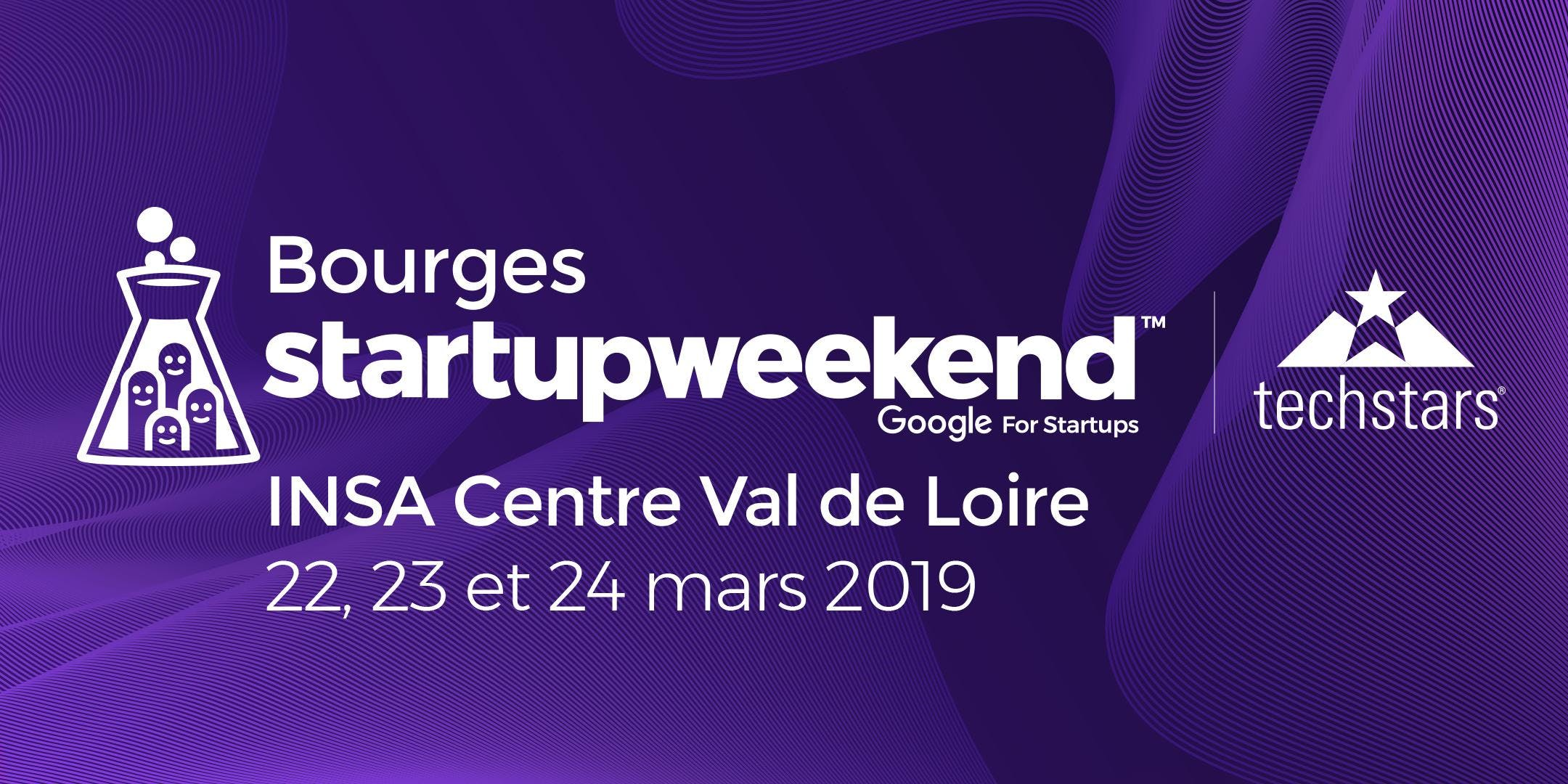 Techstars Startup Weekend Bourges 03/19