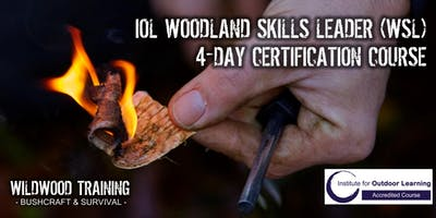 WILDWOOD TRAINING - IOL Woodland Skills Leader Certification Course 18th to 21st June 2019