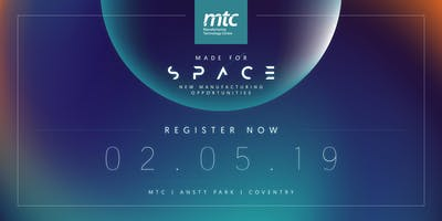 Made for Space: New manufacturing opportunities