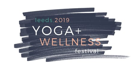 Leeds Yoga & Wellness Festival 2019 tickets