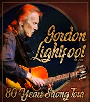 Gordon Lightfoot - rescheduled from 7/21